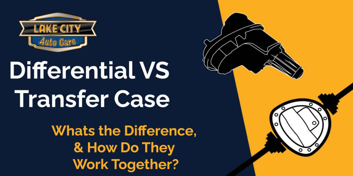 Differential vs Transfer Case