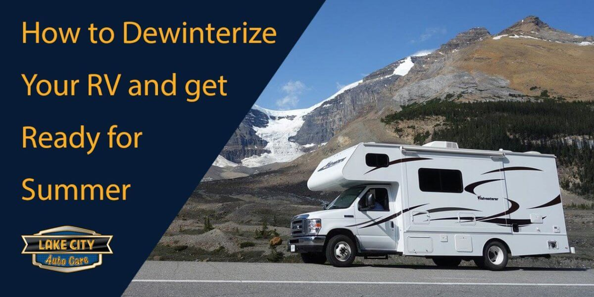 How to Dewinterize Your RV And Get Ready For Summer